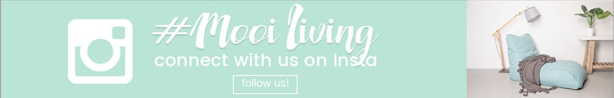 Follow Mooi Living on Instagram